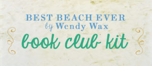 Best Beach Ever Book Club Kit
